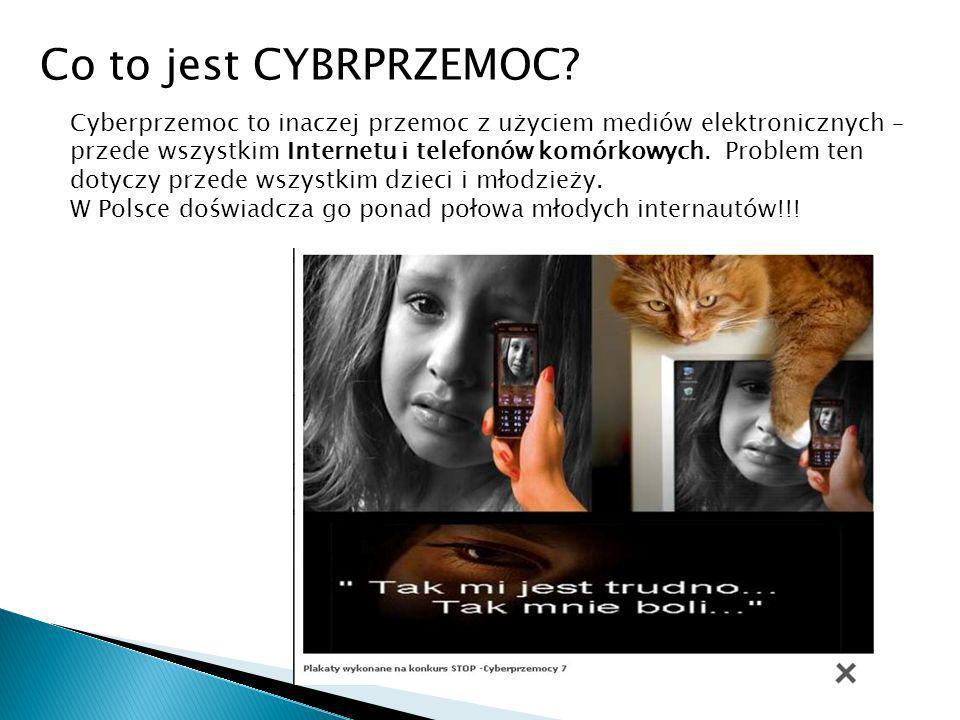 Co to jest CYBRPRZEMOC? Cyberprzemoc to inaczej przemoc z użyciem mediów elektronicznych – przede wszystkim Internetu i telefonów komórkowych. Problem