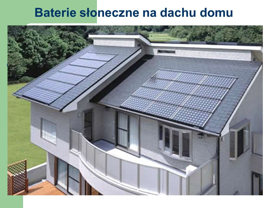 Baterie słoneczne na dachu domu