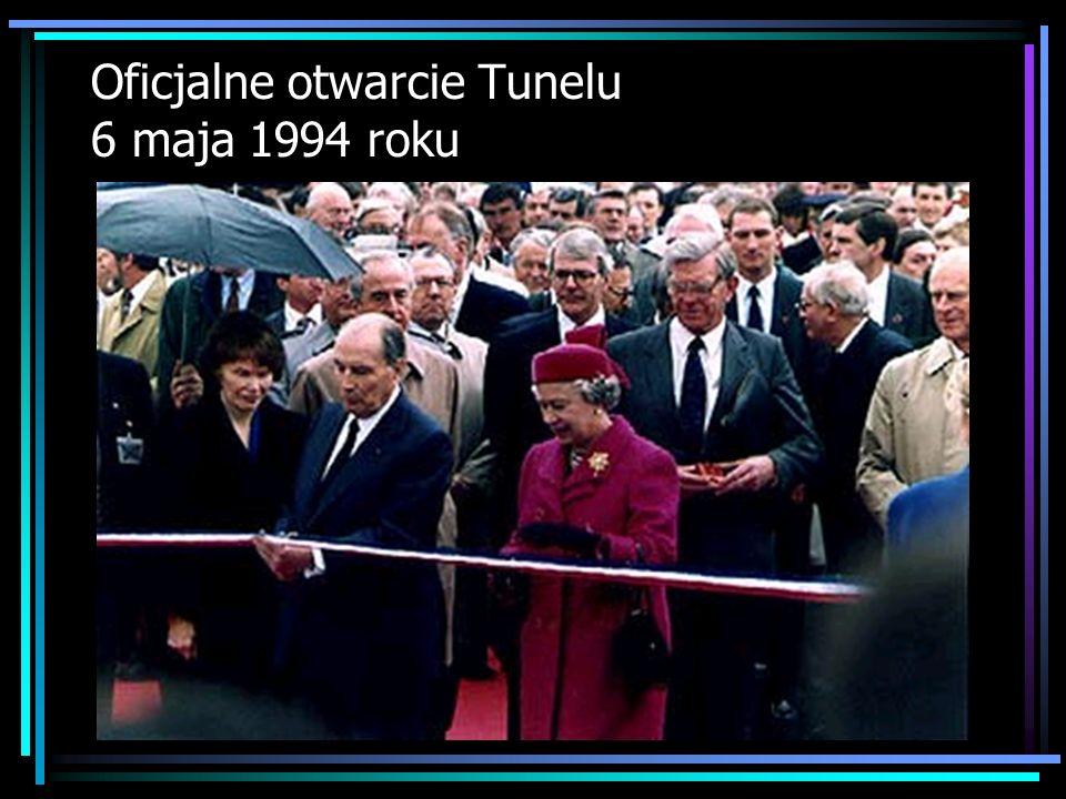 Oficjalne otwarcie Tunelu 6 maja 1994 roku