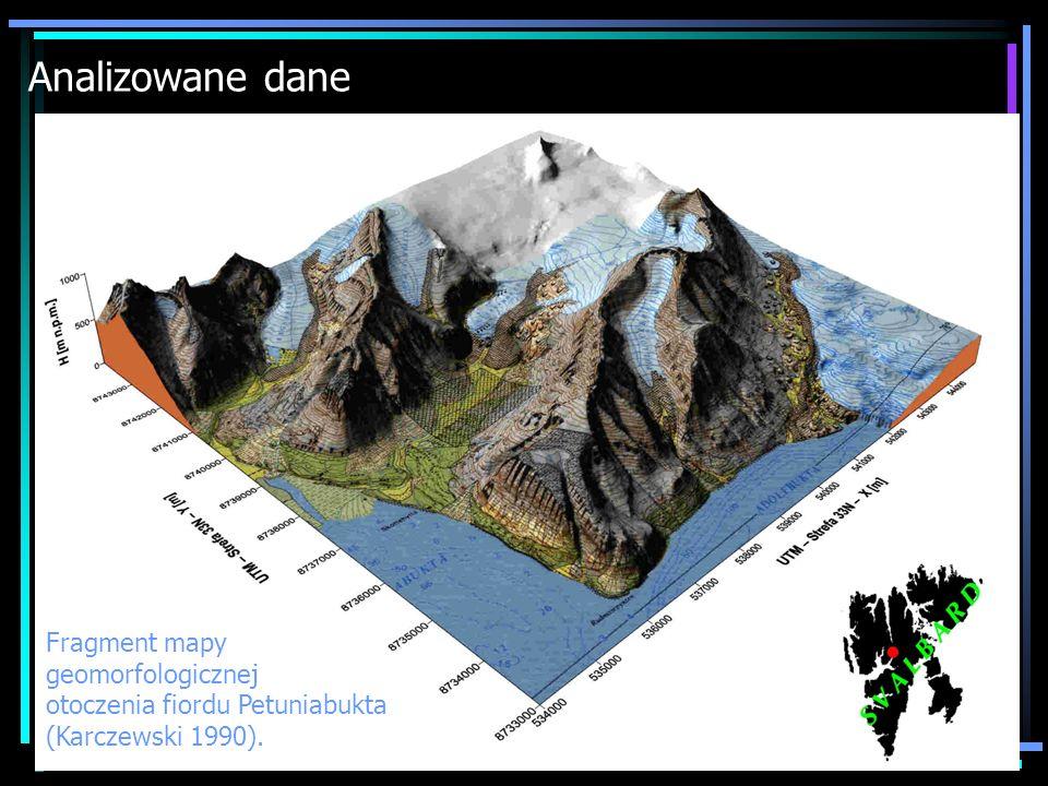 Analizowane dane Fragment mapy geomorfologicznej otoczenia fiordu Petuniabukta (Karczewski 1990).