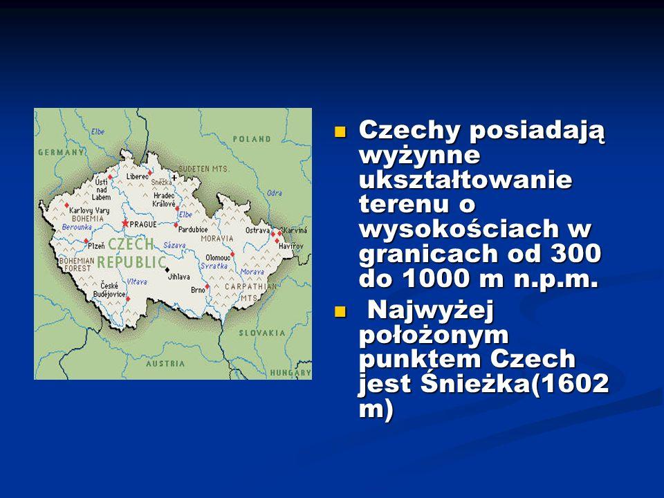 Czechy posiadają wyżynne ukształtowanie terenu o wysokościach w granicach od 300 do 1000 m n.p.m. Czechy posiadają wyżynne ukształtowanie terenu o wys