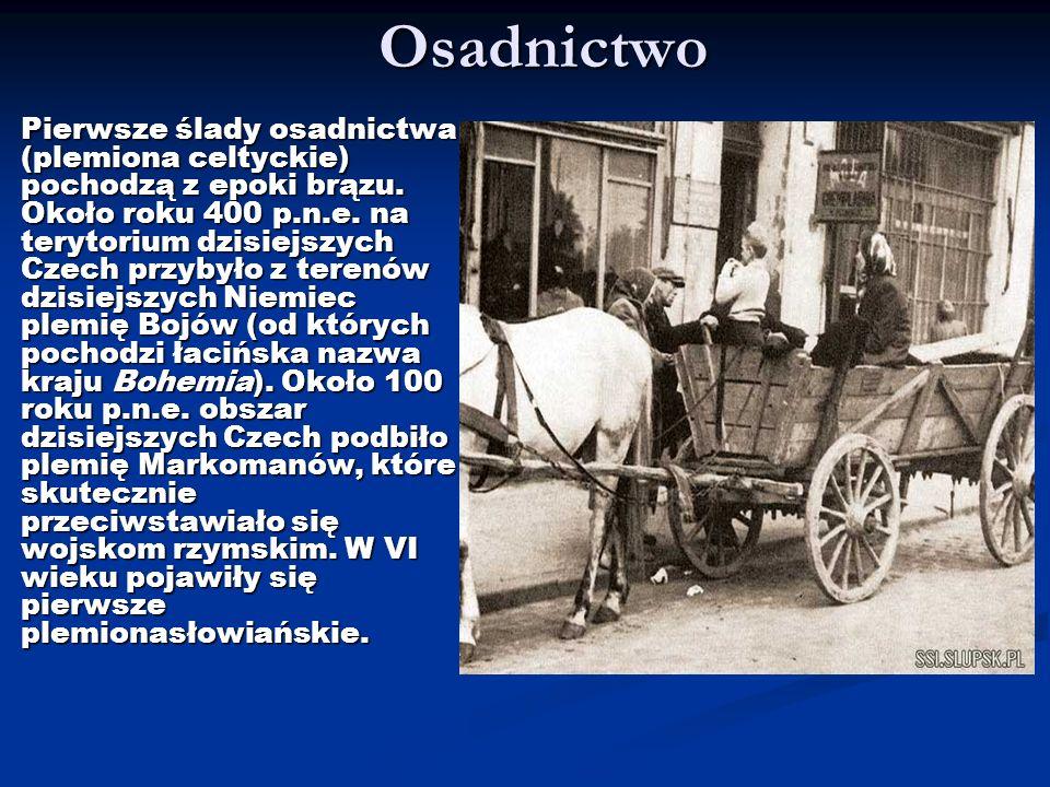 Osadnictwo Pierwsze ślady osadnictwa (plemiona celtyckie) pochodzą z epoki brązu. Około roku 400 p.n.e. na terytorium dzisiejszych Czech przybyło z te