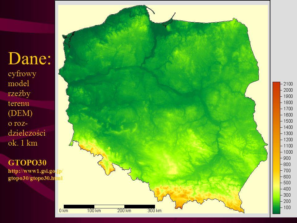 Dane: cyfrowy model rzeźby terenu (DEM) o roz- dzielczości ok. 1 km GTOPO30 http://www1.gsi.go.jp/ gtopo30/gtopo30.html
