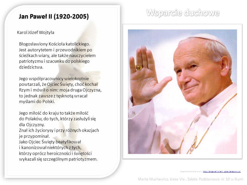 Jan Paweł II (1920-2005) Karol Józef Wojtyła Błogosławiony Kościoła katolickiego. Jest autorytetem i przewodnikiem po ścieżkach wiary, ale także naucz
