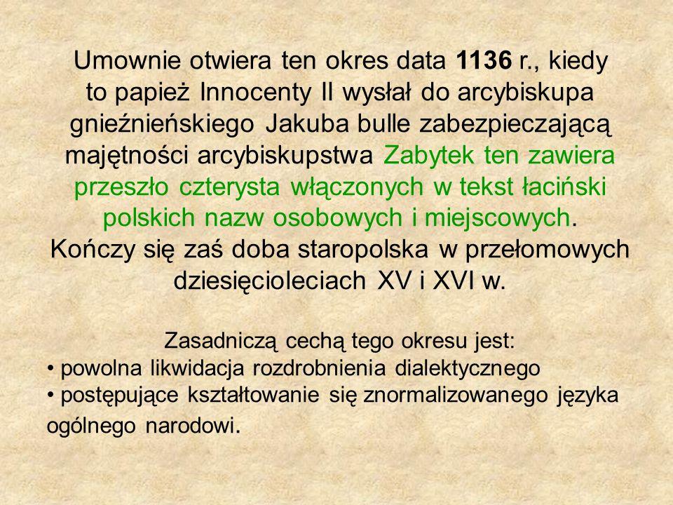 Doba Średniopolska (XVI - poł. XVIII)