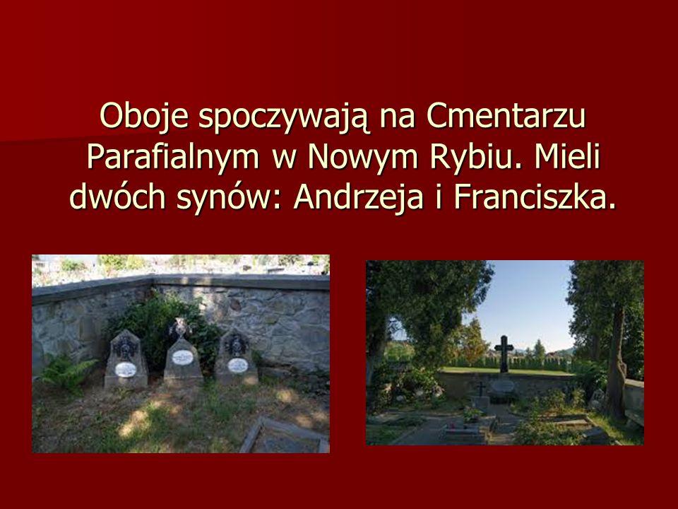 Oboje spoczywają na Cmentarzu Parafialnym w Nowym Rybiu. Mieli dwóch synów: Andrzeja i Franciszka.