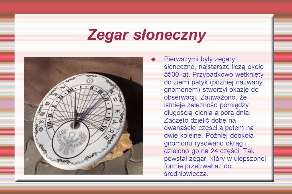 Klepsydra W średniowiecznej Europie zaczęto stosować klepsydry piaskowe.