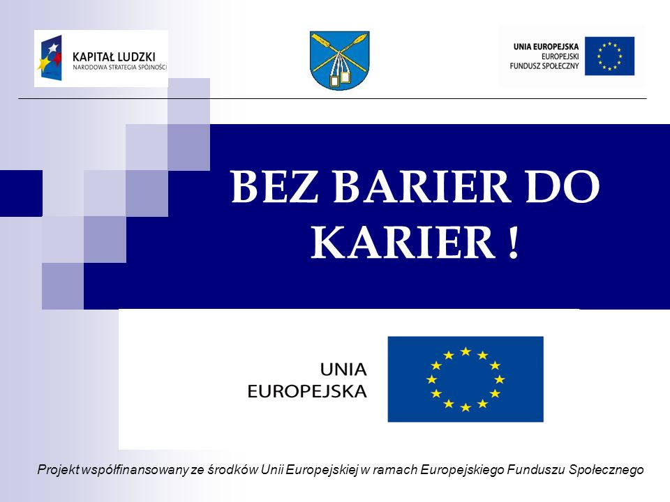 BEZ BARIER DO KARIER .