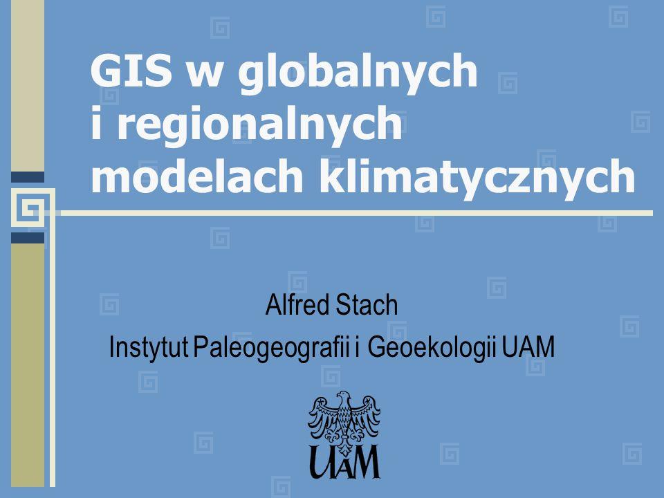 Wprowadzenie Problem globalnego ocieplenia jest uważany za najważniejszy w naukach o Ziemi i jeden z najważniejszych problemów naukowych w ogóle – jego waga jest proporcjonalna to potencjalnych strat (zysków) ekonomicznych i społecznych, Kluczowym zagadnieniem jest w tym zakresie przygotowanie wiarygodnych prognoz zmian klimatu Narzędziem służącym do tego celu są modele matematyczne systemu klimatycznego zwane w skrócie GCM (Global Circulation Model) lub ostatnio GEM (Global Environmental Model) Efektem obliczeń wykonywanych za pomocą tych modeli są zarówno serie czasowe parametrów klimatycznych, jak i mapy ich rozkładu przestrzennego