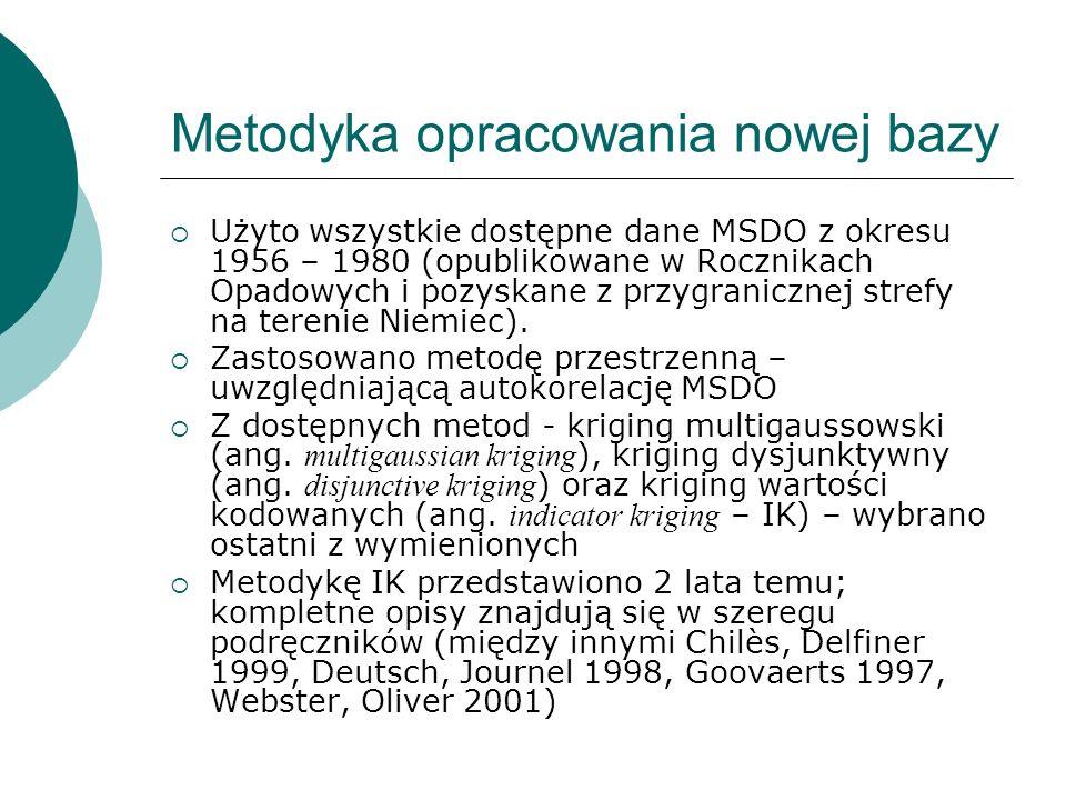 Metodyka opracowania nowej bazy Użyto wszystkie dostępne dane MSDO z okresu 1956 – 1980 (opublikowane w Rocznikach Opadowych i pozyskane z przygranicz