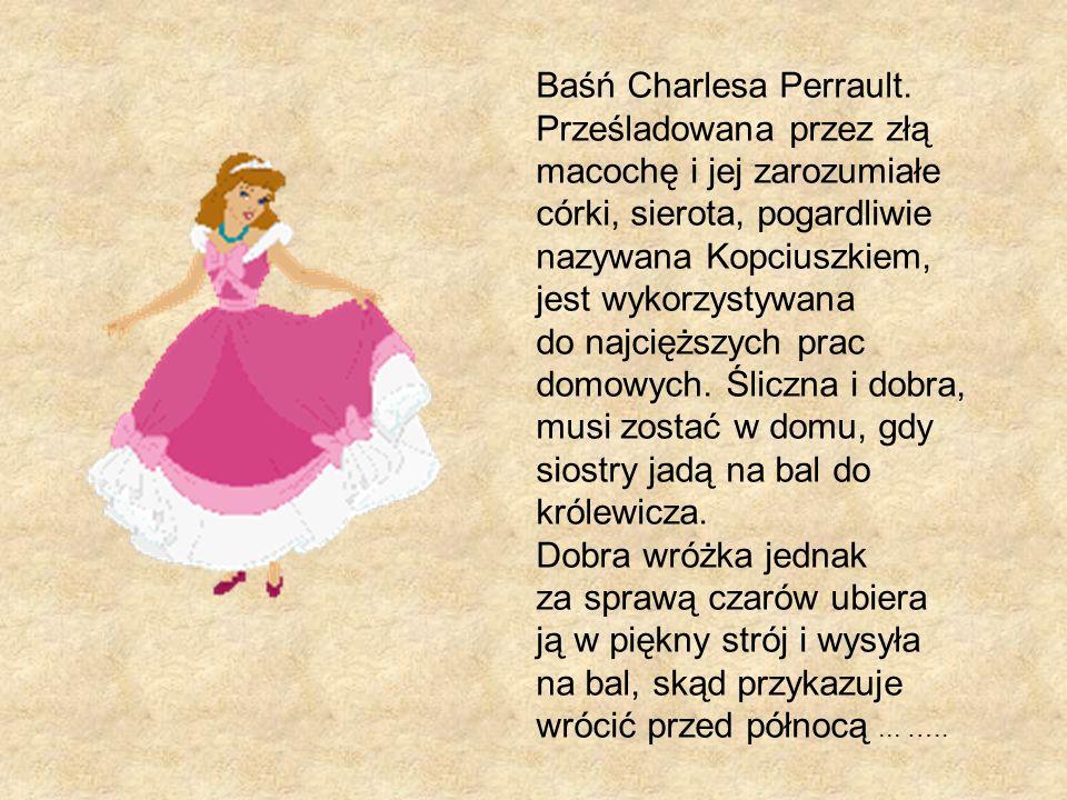 Baśń Charlesa Perrault.