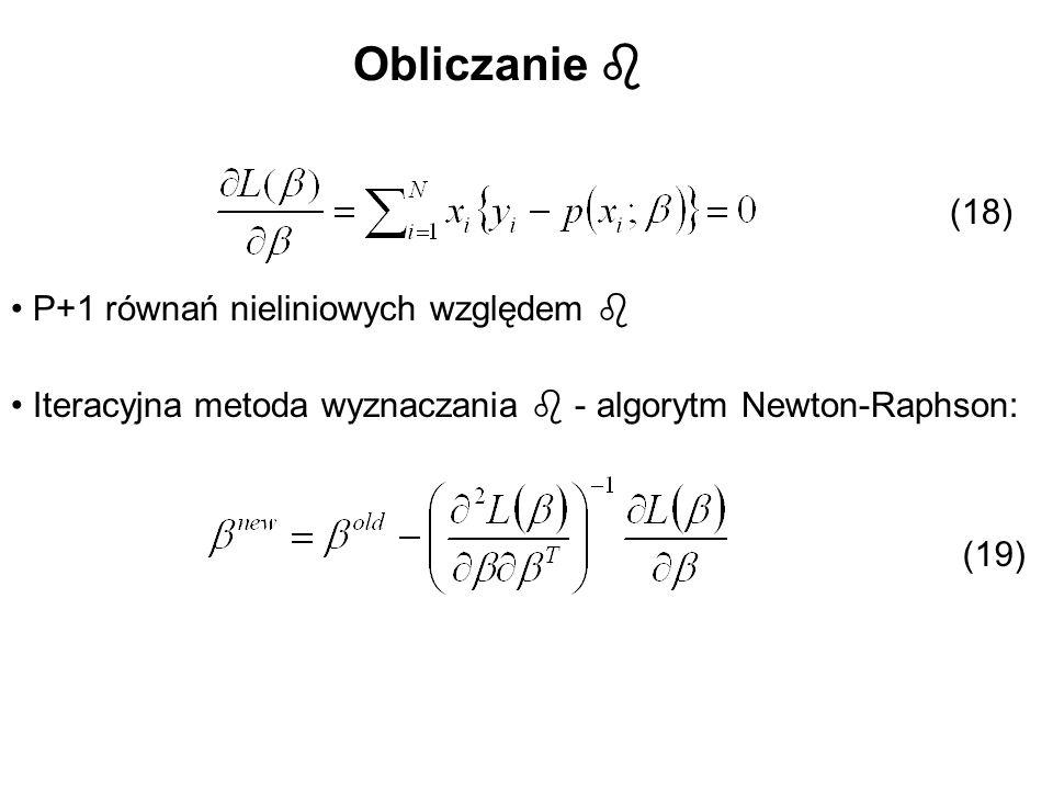 Obliczanie Iteracyjna metoda wyznaczania - algorytm Newton-Raphson: (18) P+1 równań nieliniowych względem (19)