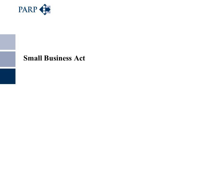 Small Business Act dla Europy Celem Small Business Act jest usprawnienie podejścia politycznego do przedsiębiorczości oraz trwałe wpisanie zasady najpierw myśl na małą skalę w kształtowanie polityki od opracowywania przepisów do usług publicznych i wspierania rozwoju MSP.