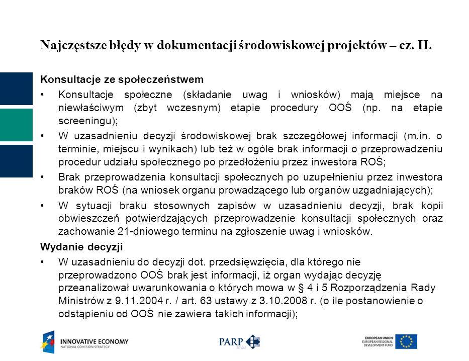 Najczęstsze błędy w dokumentacji środowiskowej projektów – cz. II. Konsultacje ze społeczeństwem Konsultacje społeczne (składanie uwag i wniosków) maj