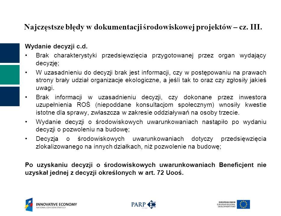 Najczęstsze błędy w dokumentacji środowiskowej projektów – cz. III. Wydanie decyzji c.d. Brak charakterystyki przedsięwzięcia przygotowanej przez orga