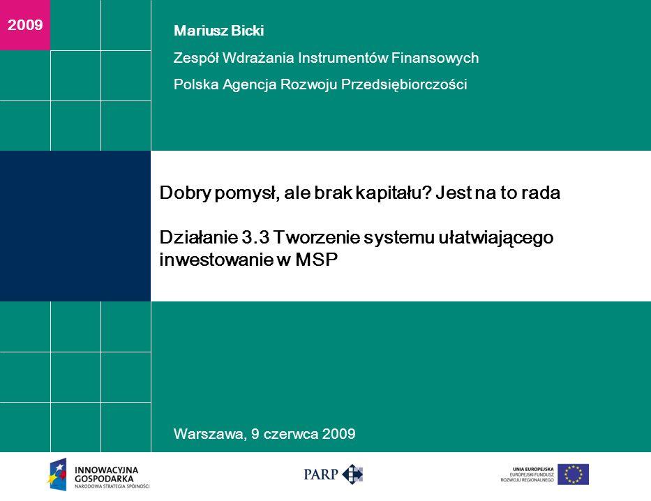Warszawa, 9 czerwca 2009 Plan Prezentacji Przedstawienie działania 3.3 Poddziałanie 3.3.1 Cel praktyczny Przeznaczenie wsparcia Lista IOB, które otrzymały wsparcie w ramach 3.3.1 w 2008 r.