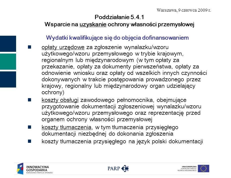 Warszawa, 9 czerwca 2009 r.Dziękuję za uwagę Polska Agencja Rozwoju Przedsiębiorczości ul.