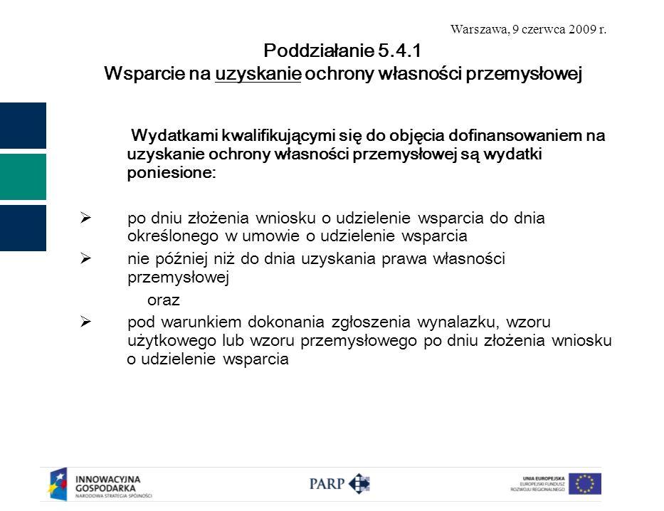 Warszawa, 9 czerwca 2009 r.Kwota dofinansowania od 2 tys.