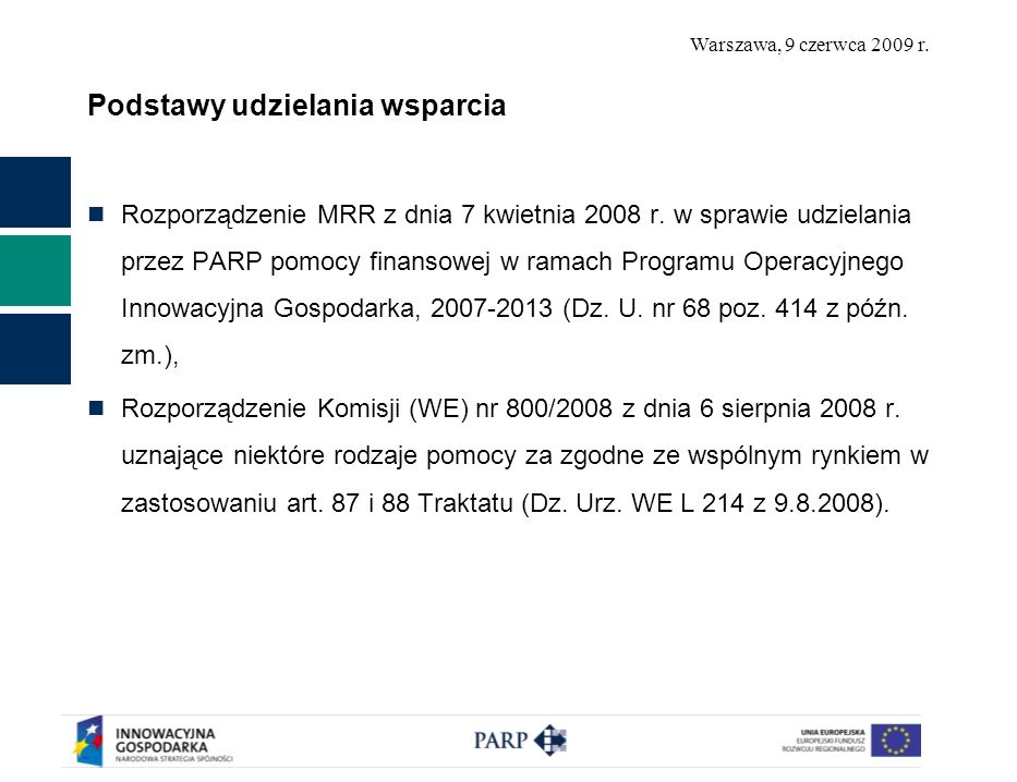 Warszawa, 9 czerwca 2009 r.Wnioskodawcy Przedsiębiorcy wykluczenia przedmiotowe (np.
