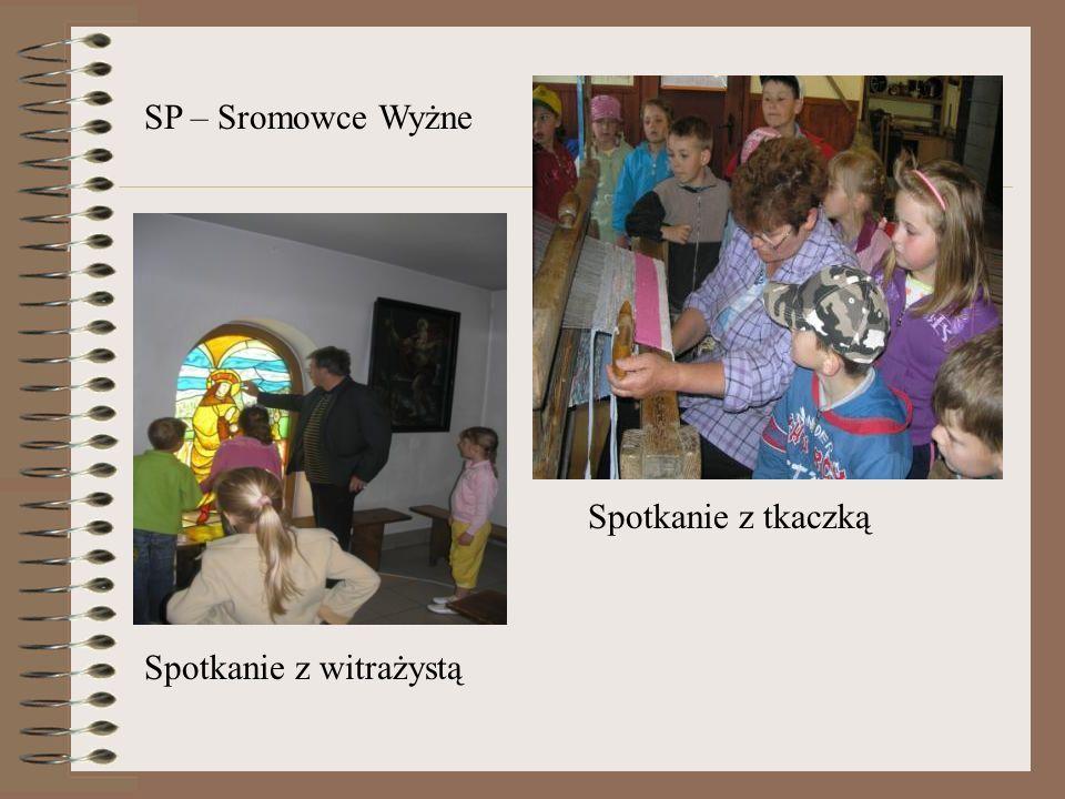 Spotkanie z witrażystą Spotkanie z tkaczką SP – Sromowce Wyżne
