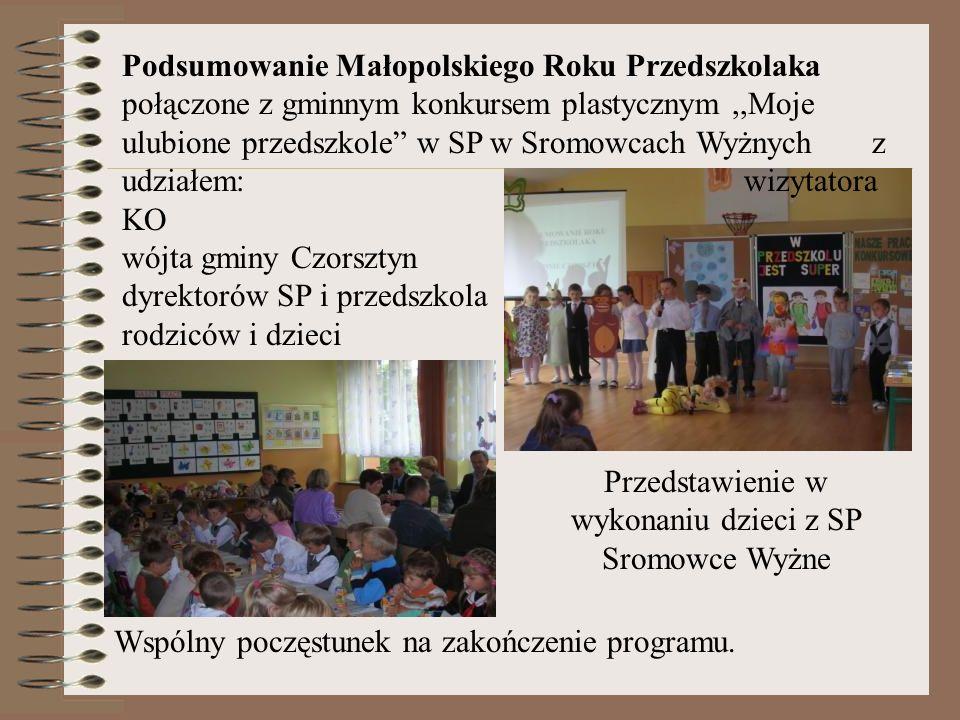 Podsumowanie Małopolskiego Roku Przedszkolaka połączone z gminnym konkursem plastycznym,,Moje ulubione przedszkole w SP w Sromowcach Wyżnych z udziałe