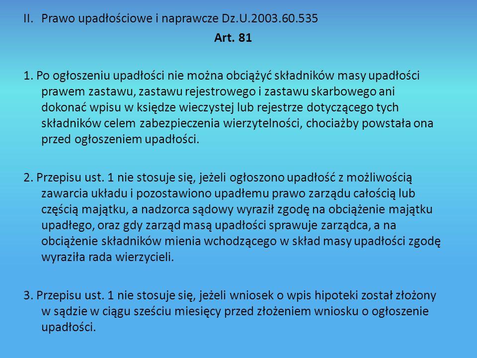 II.Prawo upadłościowe i naprawcze Dz.U.2003.60.535 Art.