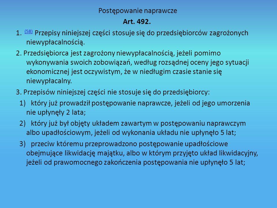 Postępowanie naprawcze Art.492. 1.