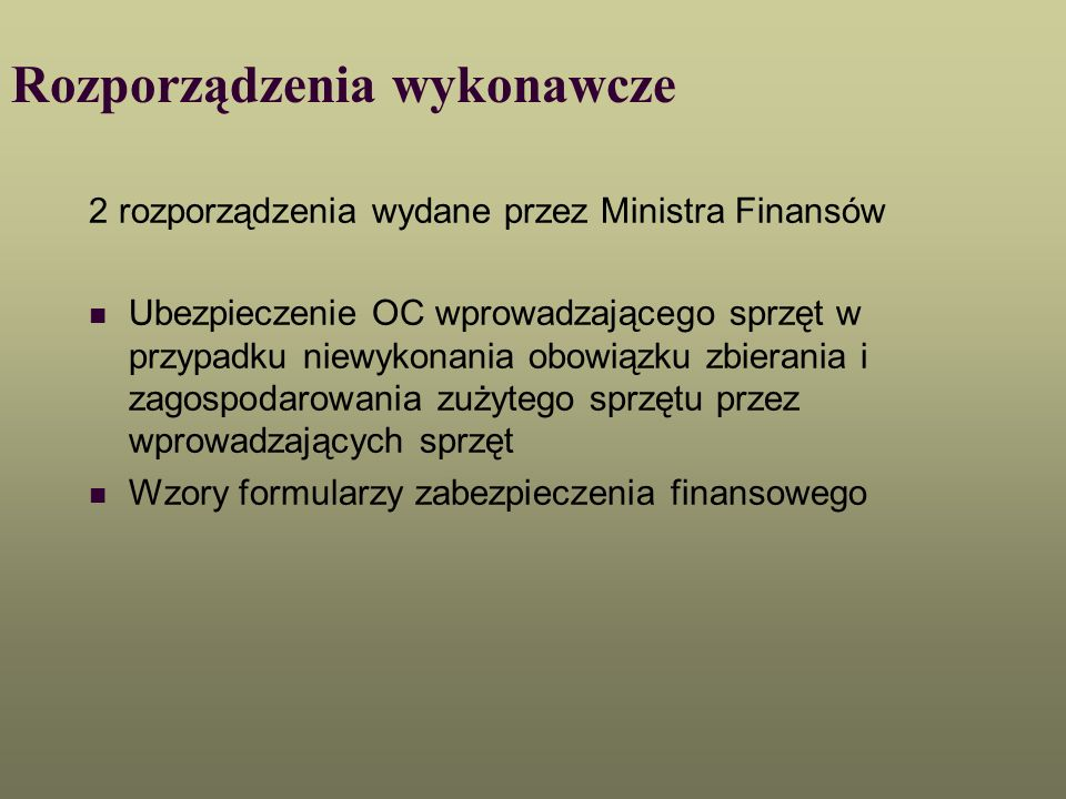 Rozporządzenia wykonawcze 2 rozporządzenia wydane przez Ministra Finansów Ubezpieczenie OC wprowadzającego sprzęt w przypadku niewykonania obowiązku z