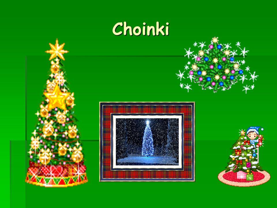 Choinki Choinki