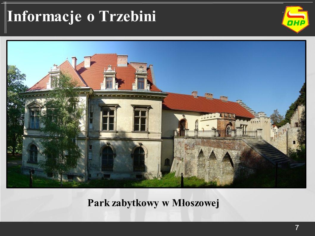 7 Informacje o Trzebini Park zabytkowy w Młoszowej