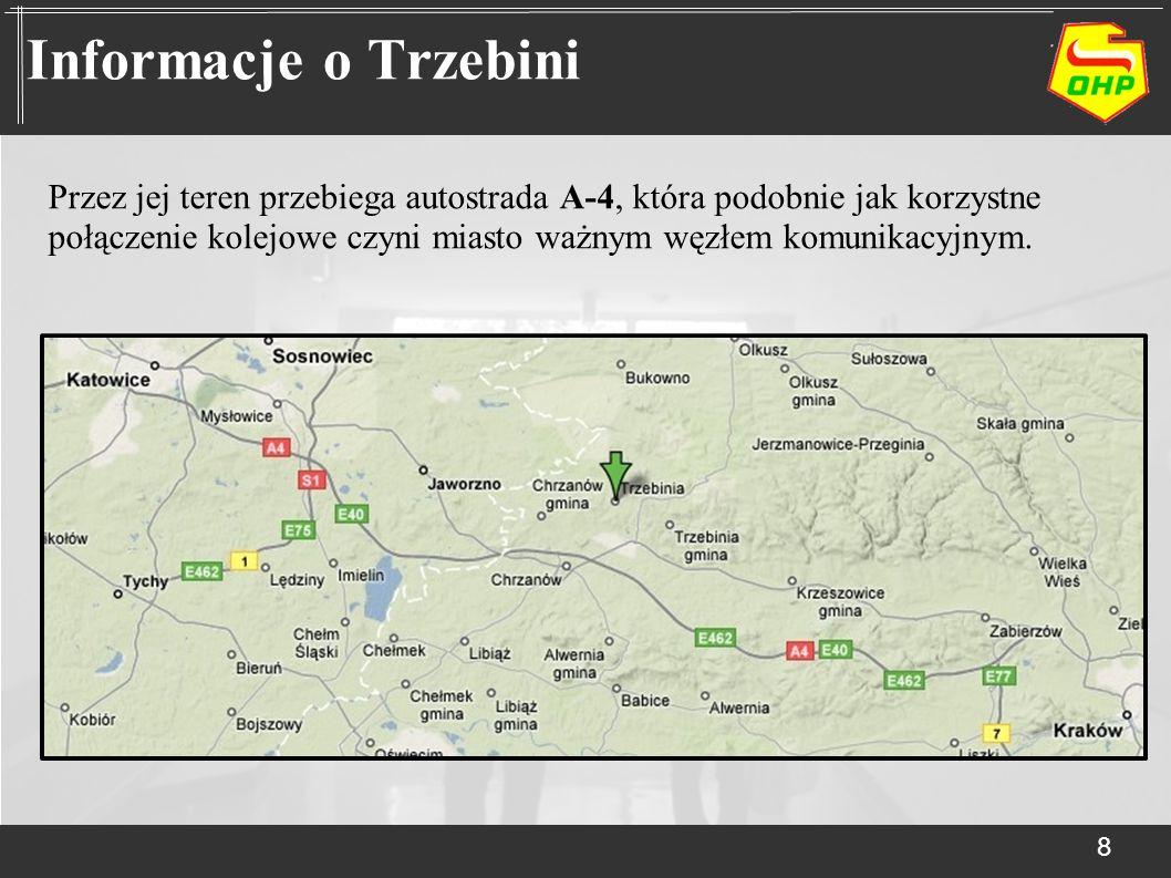 8 Informacje o Trzebini Przez jej teren przebiega autostrada A-4, która podobnie jak korzystne połączenie kolejowe czyni miasto ważnym węzłem komunika