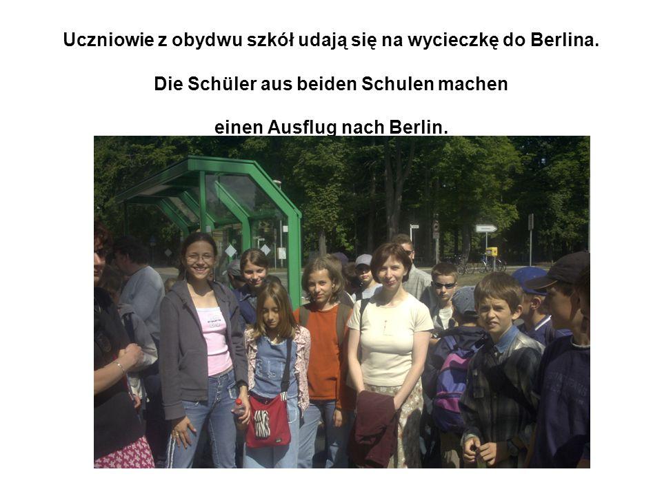 Uczniowie z obydwu szkół udają się na wycieczkę do Berlina.