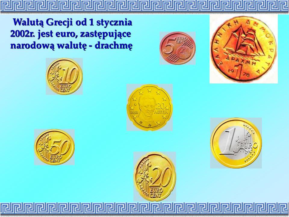 Walutą Grecji od 1 stycznia 2002r. jest euro, zastępujące narodową walutę - drachmę Walutą Grecji od 1 stycznia 2002r. jest euro, zastępujące narodową