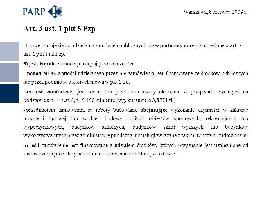 Warszawa, 8 czerwca 2009 r. Art. 3 ust.