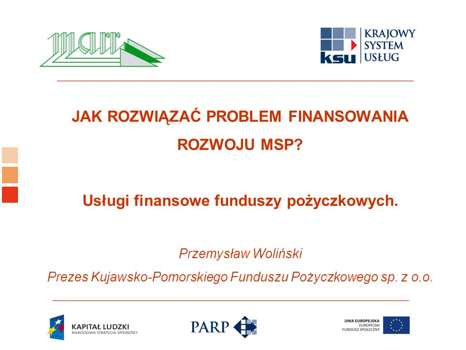 Logo ośrodka KSU JAK ROZWIĄZAĆ PROBLEM FINANSOWANIA ROZWOJU MSP.