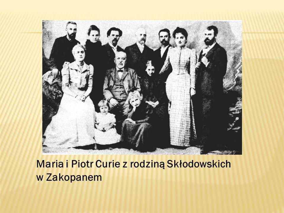 Maria i Piotr Curie z rodziną Skłodowskich w Zakopanem