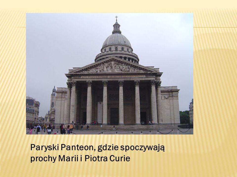 Paryski Panteon, gdzie spoczywają prochy Marii i Piotra Curie