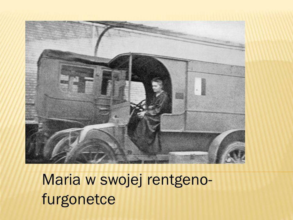 Maria w swojej rentgeno- furgonetce