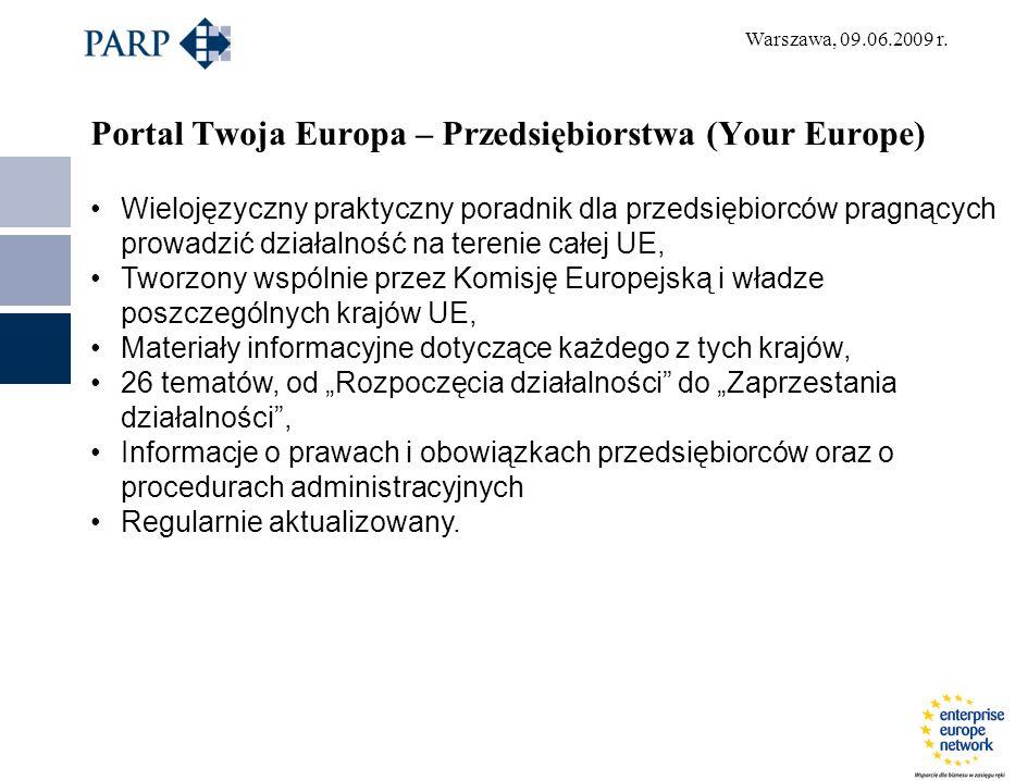 Portal Twoja Europa – Przedsiębiorstwa (Your Europe) Wielojęzyczny praktyczny poradnik dla przedsiębiorców pragnących prowadzić działalność na terenie