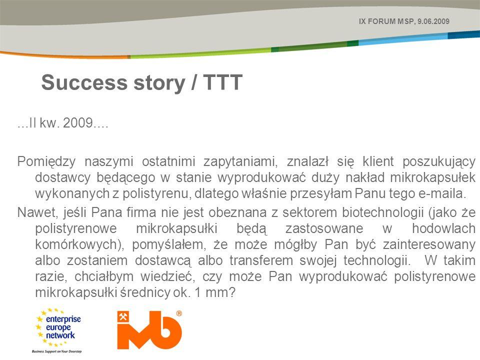 Success story / TTT...II kw. 2009....