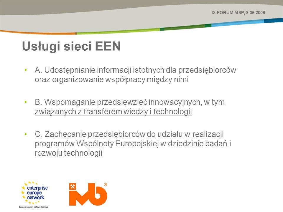 Usługi sieci EEN IX FORUM MSP, 9.06.2009 A.