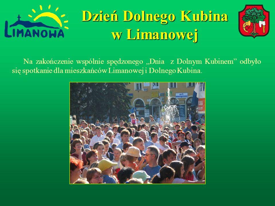 Na zakończenie wspólnie spędzonego Dnia z Dolnym Kubinem odbyło się spotkanie dla mieszkańców Limanowej i Dolnego Kubina.
