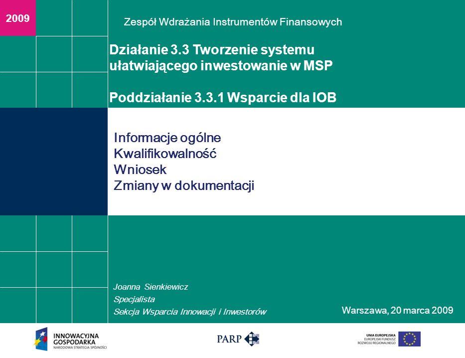 Warszawa, 2 0 marca 2009 NAJWAŻNIEJSZE ZMIANY W DOKUMENTACJI PROGRAMOWEJ 3.