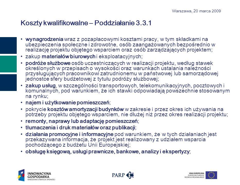 Warszawa, 2 0 marca 2009 POZOSTAŁE NAJWAŻNIEJSZE ZMIANY W DOKUMENTACJI PROGRAMOWEJ 1.