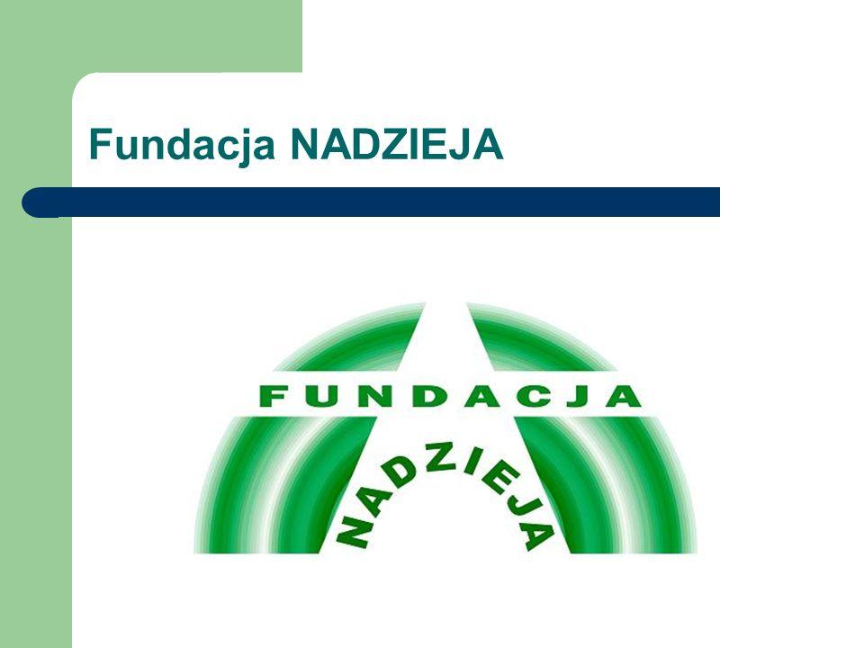 Fundacja NADZIEJA działa od 2003 roku.