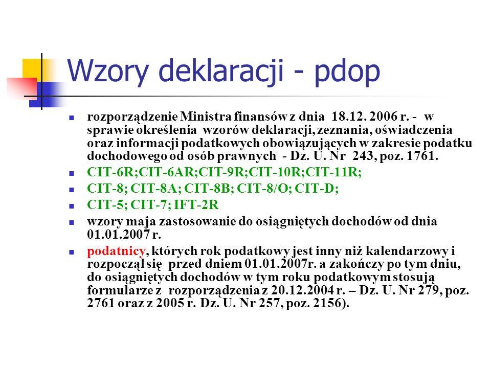 Wzory deklaracji - pdop rozporządzenie Ministra finansów z dnia 18.12. 2006 r. - w sprawie określenia wzorów deklaracji, zeznania, oświadczenia oraz i