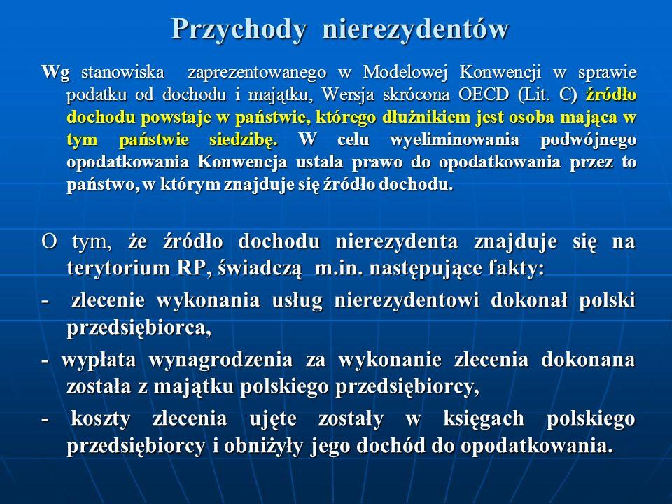Przychody nierezydentów Wg stanowiska zaprezentowanego w Modelowej Konwencji w sprawie podatku od dochodu i majątku, Wersja skrócona OECD (Lit.