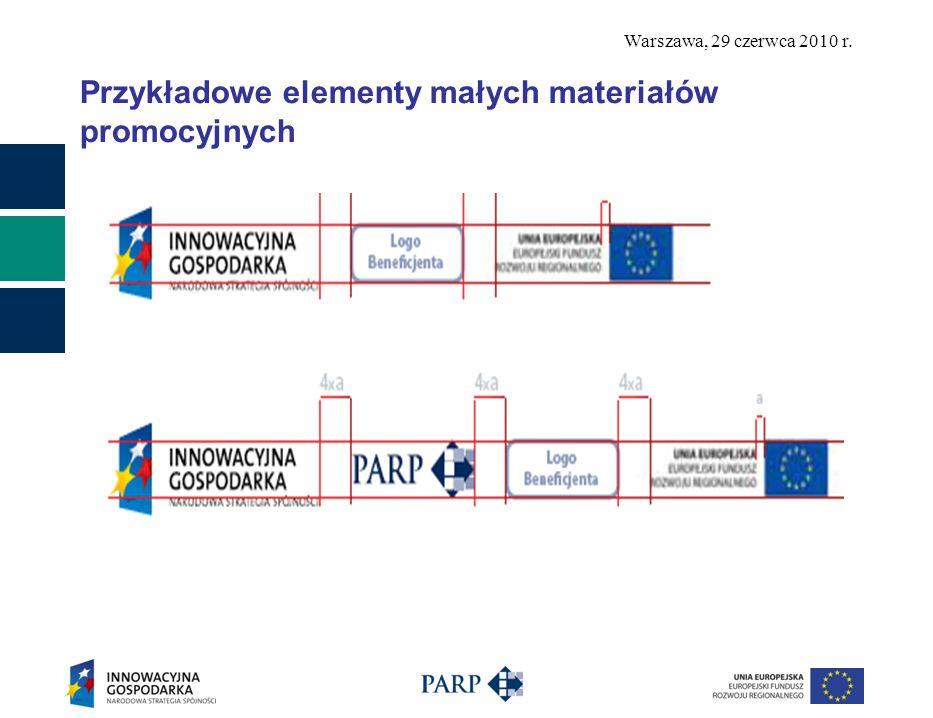 Warszawa, 29 czerwca 2010 r. Przykładowe elementy małych materiałów promocyjnych