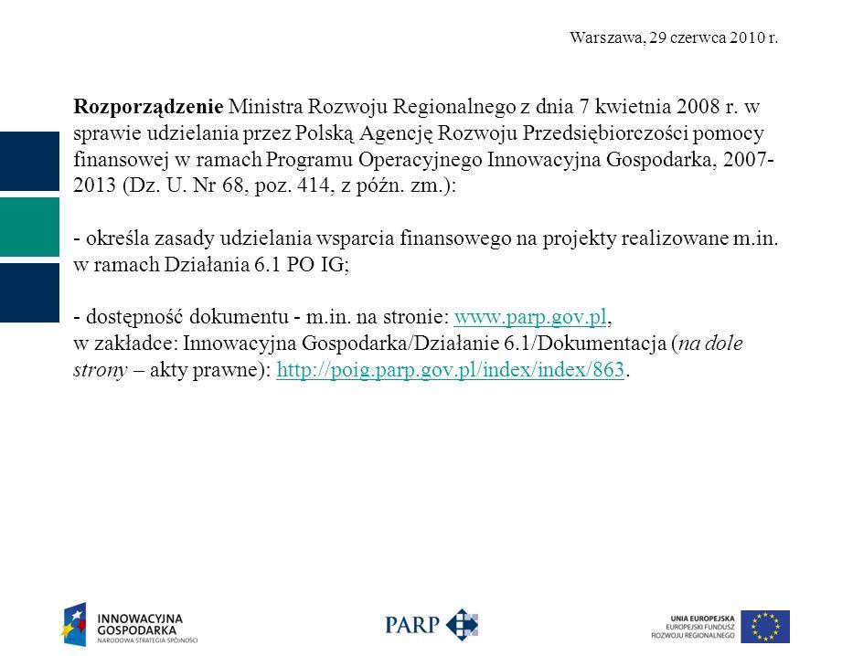 Rozporządzenie Ministra Rozwoju Regionalnego z dnia 7 kwietnia 2008 r. w sprawie udzielania przez Polską Agencję Rozwoju Przedsiębiorczości pomocy fin