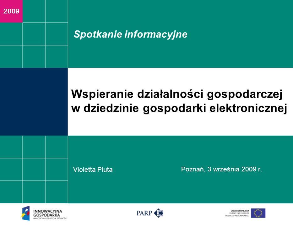 Spotkanie informacyjne Violetta Pluta Poznań, 3 września 2009 r.
